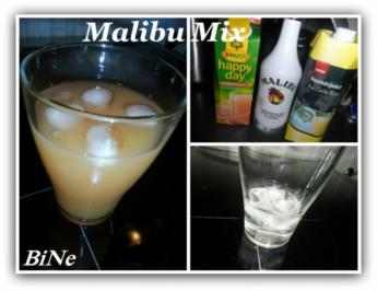 Rezept: BiNe` S MALIBU MIX