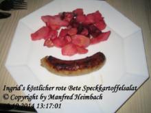 Salat – Ingrid's köstlicher rote Bete Speckkartoffelsalat - Rezept