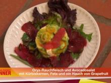 Oryx-Rauchfleisch und Avocadosalat mit gerösteten Kürbiskernen, Feta und Grapefruit - Rezept