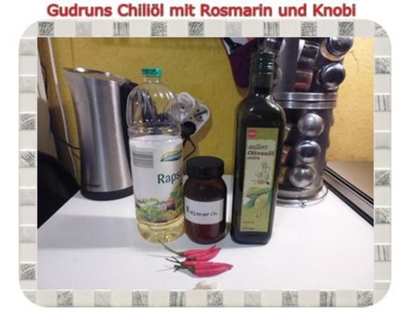 Öl: Chiliöl mit Rosmarin und Knobi - Rezept - Bild Nr. 2