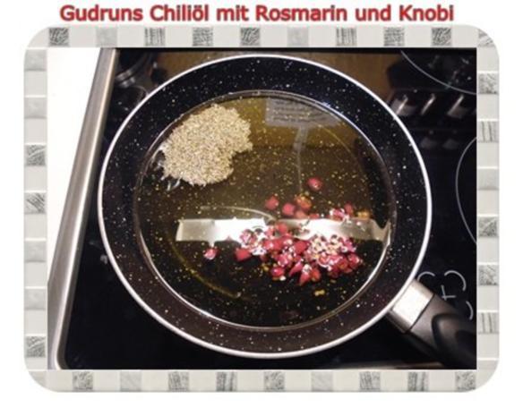 Öl: Chiliöl mit Rosmarin und Knobi - Rezept - Bild Nr. 4