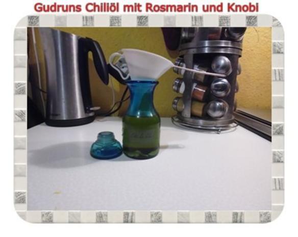 Öl: Chiliöl mit Rosmarin und Knobi - Rezept - Bild Nr. 6