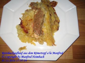 Auflauf – Röstihackauflauf aus dem Römertopf a'la Manfred - Rezept