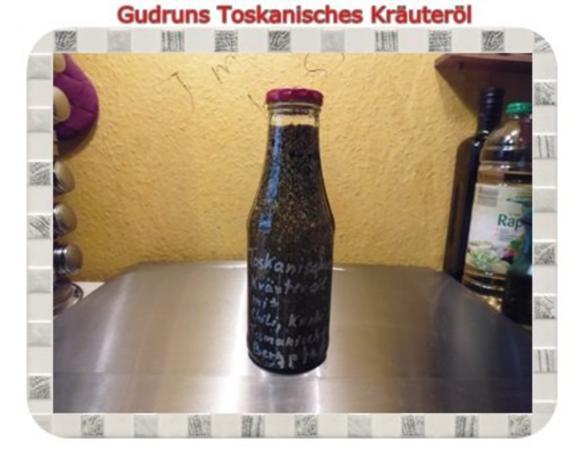 Öl: Toskanisches Kräuteröl - Rezept