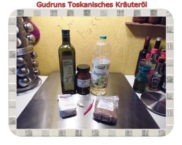Öl: Toskanisches Kräuteröl - Rezept - Bild Nr. 2