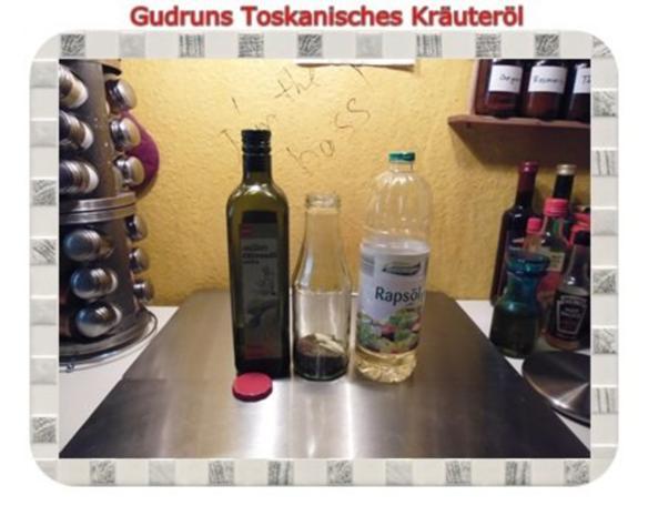 Öl: Toskanisches Kräuteröl - Rezept - Bild Nr. 3