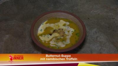 Butternut Suppe mit namibischen Trüffeln - Rezept