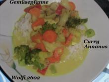 """Gemüse : """"Viel Gemüse in der Pfanne"""" mit  Curry, Ananas, Ingwer  zu jeder Zeit ! - Rezept"""
