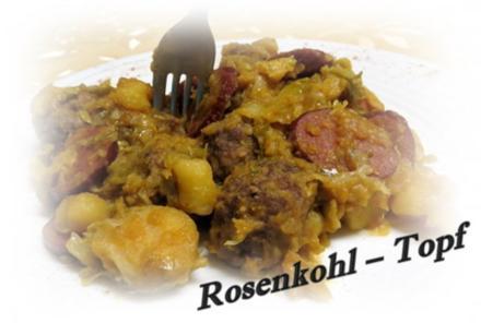 Rosenkohl  – Topf ~ à la Sisserl - Rezept