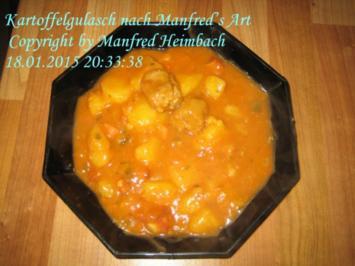 Gemüse – Kartoffelgulasch nach Manfred's Art - Rezept