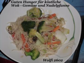 Gemüse : WOK Gemüse pur mit China-Reis-Nudeln - Rezept