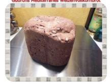 Brot: Mediterrranes Weizenvollkornbrot - Rezept