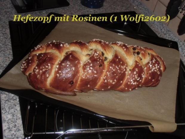 Kuchen : Hefezopf mit Rosinen