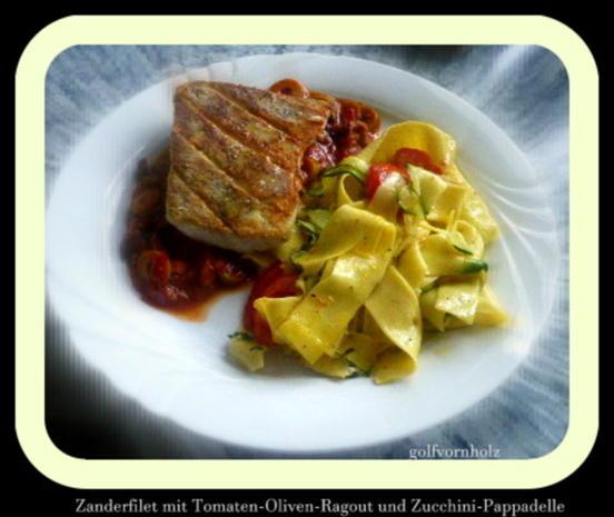 Zander mit Tomaten-Oliven-Ragout und Zucchini-Pappardelle - Rezept - Bild Nr. 31