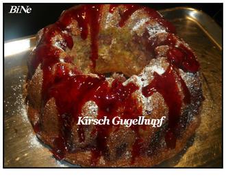 Rezept: BiNe` S KIRSCH GUGELHUPF
