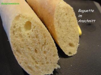 Brot:   WEIZENBAGUETTE - Rezept