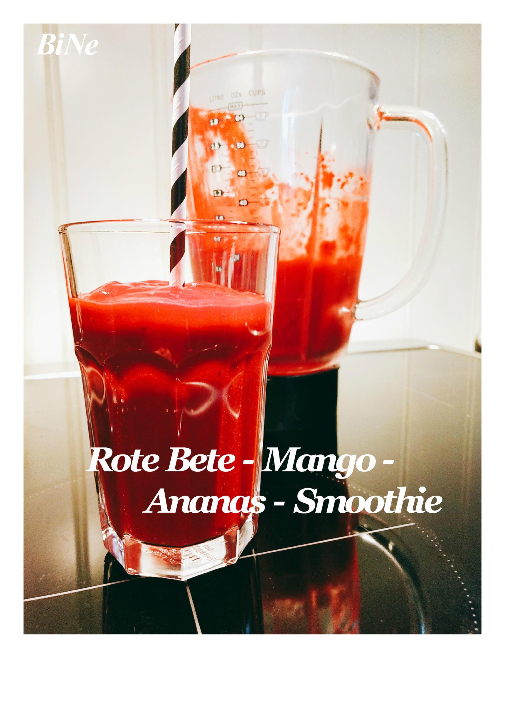 Bilder für BiNe` S ROTE BETE - MANGO - ANANAS - SMOOTHIE - Rezept