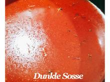 BiNe` S DUNKLE SOSSE - Rezept - Bild Nr. 8