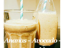 BiNe` S ANANAS - AVOCADO - SMOOTHIE - Rezept