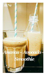 BiNe` S ANANAS - AVOCADO - SMOOTHIE - Rezept