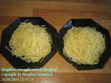Nudeliges – Spaghetti con aglio arte di Manfred - Rezept - Bild Nr. 2
