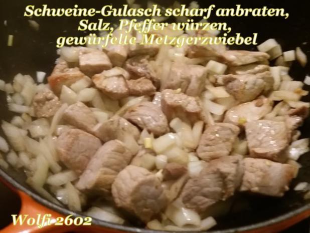 > Schwein < Gulasch im Eisentopf geschmort - Rezept - Bild Nr. 5215