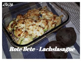 BiNe` S ROTE BETE - LACHSLASAGNE - Rezept - Bild Nr. 5650
