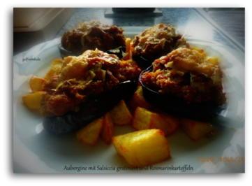 Aubergine mit Salsiccia gratiniert und Rosmarinkartoffeln - Rezept - Bild Nr. 6060