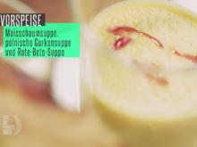 Dreierlei Süppchen (Maisschaumsüppchen, polnische Gurkensuppe und Rote-Bete-Suppe) - Rezept - Bild Nr. 6209