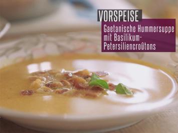 Rezept: Geatanische Hummersuppe mit Basilikum-Petersiliencroutons