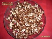 Snack süß: Popcorn badet in Schokolade - Rezept
