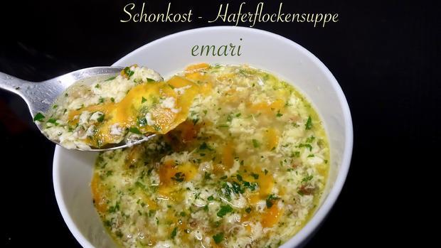 Schonkost - leckere Haferflockensuppe - Rezept - Bild Nr. 2