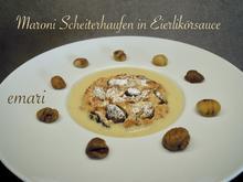 Maroni Scheiterhaufen in Eierlikörsauce - Rezept - Bild Nr. 2