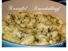 BiNe` S KARTOFFEL - ROSENKOHLTOPF - Rezept - Bild Nr. 2