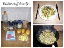 Bratkartoffelwürfel Bratkartoffeln - Rezept
