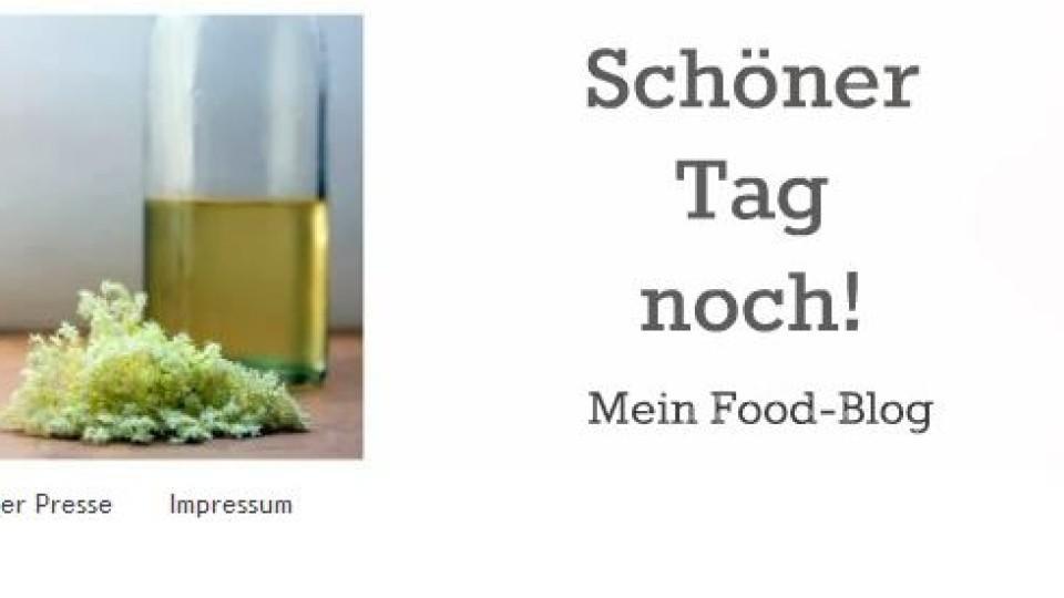 """Kochblog der Woche """"Schöner Tag noch!"""""""