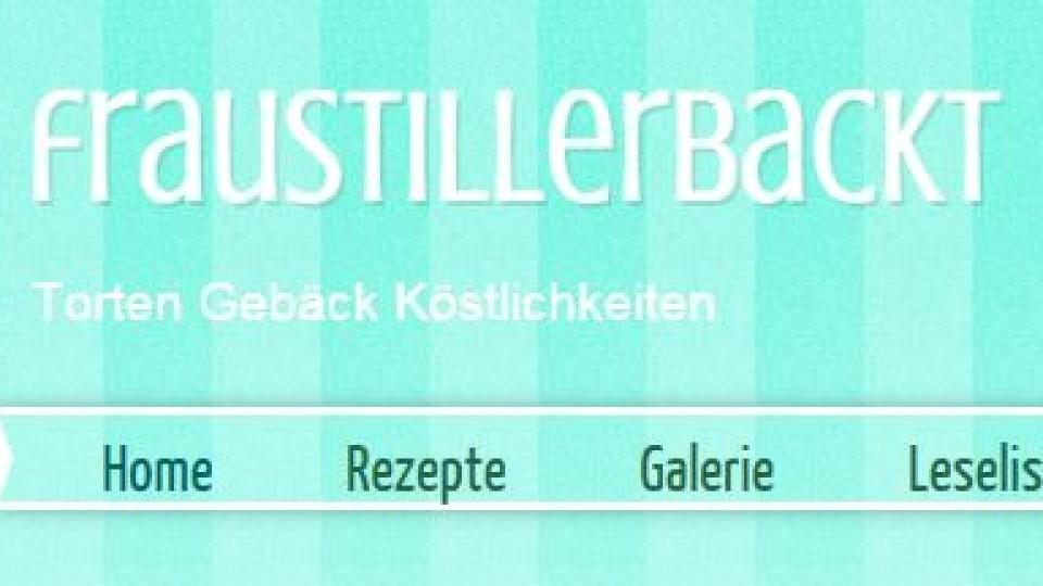 """Kochblog der Woche: """"Frau Stiller backt"""""""